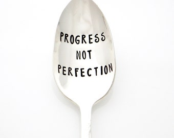 Progress Not Perfection. Hand stamped spoon for reaching healthy goals and recovery. Stamped Spoons by Milk & Honey