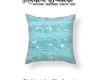 Ocean Water Photo Pillow, Aqua Blue Sea Throw Pillow, Lake Ripples Toss Pillow, Turquoise Water Photo Pillow Case, Sparkling Water Ripples