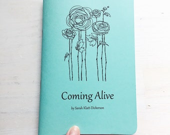 NOW AVAILABLE: Coming Alive, a book of poems by Sarah Klatt-Dickerson