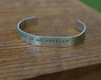 "Peter Pan - ""To live will be an awfully big adventure"" metal stamped quote cuff bracelet - JM Barrie - Literary Quote"