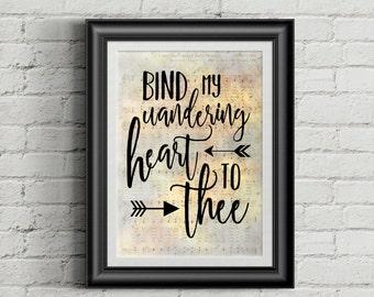 Bind My Wandering Heart To Thee Digital Hymn Print