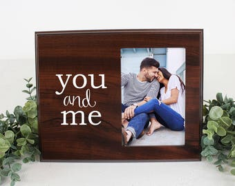 You and Me Picture frame for Boyfriend, Girlfriend, Fiance