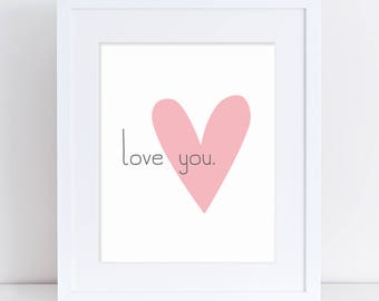 Love You Printable Art, Love Print, Love Poster, Pink Love Art, Pink Heart Print, Pink Heart, Love  You Word Art, Love Nursery Art, Decor