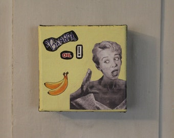 Banana Oil - Original Acrylic Painting Collage