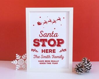 Santa Stop Here Sign - Christmas Print - Printable pdf - Christmas Decorations - Santa Claus - Father Christmas