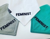 Hand Printed baby bandana bib, FEMINIST, tiny feminist, feminist in training, handmade, baby bib, women's rights, drool bib, bibdana
