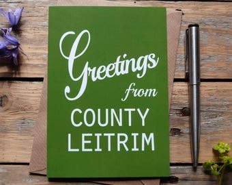 Leitrim .. Greetings from County Leitrim card, Irish card, green,   Made in Ireland,