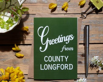 Longford.. Greetings from County Longford card, Irish county cards, Irish made greeting cards, Éire