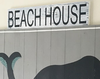 Beach House Sign- Beach House Decor- Distressed Beach House Sign- Cottage Chic Beach Decor- Beach Sign- Beach Decor