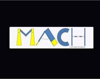 Dog Agility Title Bumper Sticker MACH PACH C-ATCH