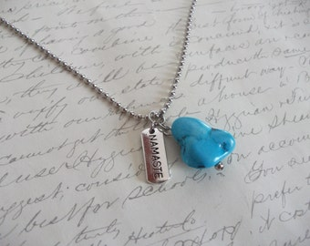 Namaste necklace with turquoise stone nugget on a stainless steel ball chain