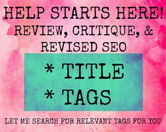 Title and Tag Help for Etsy Listing, Tag Critique, Tag Help, Listing Help, Etsy Tags, Etsy Title, Etsy Listing Help, SEO help, Etsy SEO,