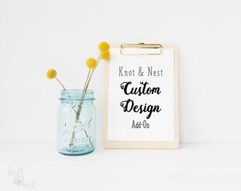 CUSTOM DESIGN FEE: Add On by KNOTnNEST