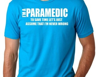 Paramedic T-Shirt Funny Occupation Profession Tee Shirt