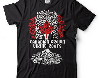 Canadian Grown Viking Roots T-Shirt Canadian Viking Tee Shirt