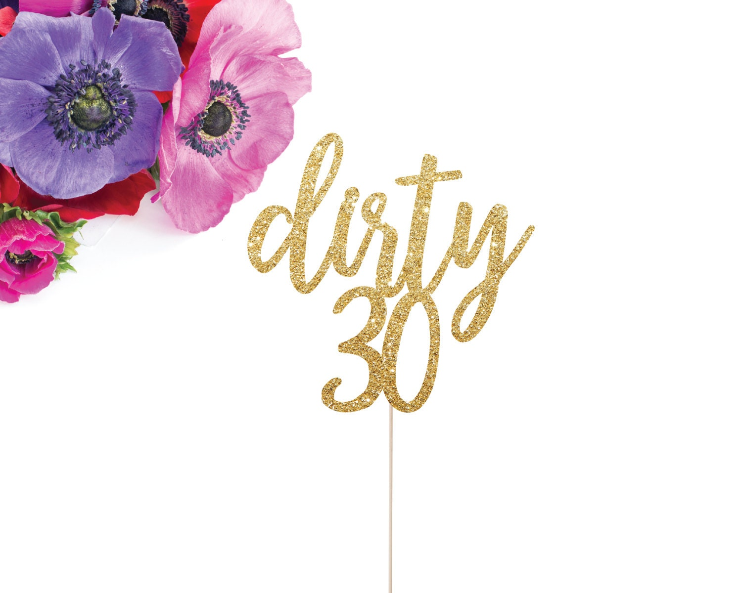 Dirty 30 Cake Topper Dirty Thirty Cake Topper 30th