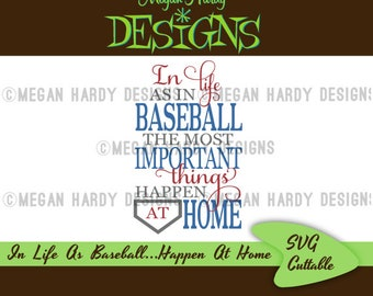 In Baseball And Life The Most Important Things Happen At Home SVG