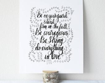1 Corinthians 16:13-14 Printable Bible Verse Art Print 8x10 Digital Wall Art Gift