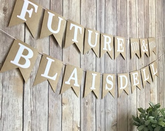 Future Mr & Mrs Banner, Wedding Shower Decorations
