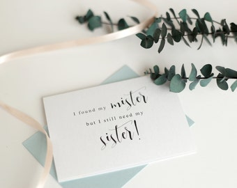 Set of 6 Will You Be My Bridesmaid Cards- I Found My Mister Still Need My Sister | Bridesmaid Proposal Card | Bridal Party Card