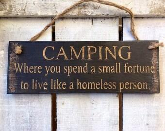 Camping Sign. Glamping Sign. Camping Decor. Funny Camping Sign. Glamping Decor. Humorous Gift. Funny Christmas Gift.