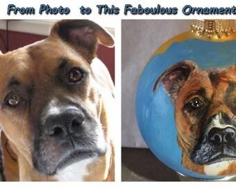 Custom Hand Painted Pet Ornaments by Les ~ Original Ornament of Your Pet