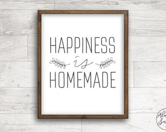Happiness is Homemade, Quote printable, Calligraphy, Farmhouse Print, Home Decor Printable - INSTANT DOWNLOAD - 8x10, 5x7