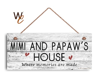"""MIMI and PAPAW'S House Sign, Where Memories Are Made, Distressed Style, Gift For Grandparents, Indoor Outdoor 6"""" x 14"""" Sign, Made To Order"""
