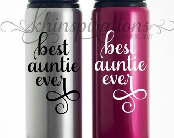 Auntie, Auntie Mug, Auntie Tumbler, Auntie Gift, Gift for Auntie, Best Auntie Ever