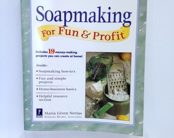 Handmade Soap Book, Soapmaking For Fun & Profit Work From Home How to Make Soap and Run A Soap Business