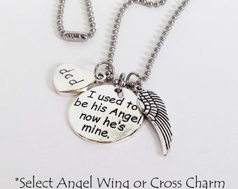 I used to be his Angel now he's mine, Dad Memorial Jewelry, Dad Memorial Gift, Dad Memorial Necklace - Keychain, Loss of Father, Loss of Dad