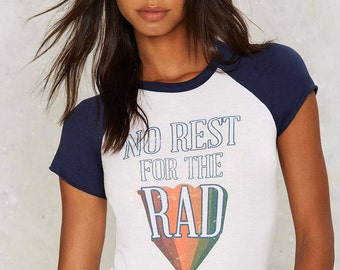 "No Rest for the Rad ""Rad Daze"" Raglan tshirt- womens clothing- women t-shirt- vintage- vintage inspired- 70's t-shirt- 1970's raglan t-shirt"