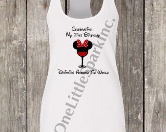 Epcot Food and wine / disney birthday girl shirt / disney birthday shirt / disney food and wine / epcot shirt / disney drinking shirt 21st