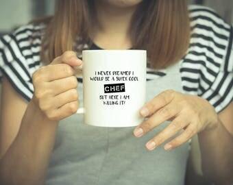Chef Mug, Coffee Mug, Chef Gift, Chef, Mug, Cooking Mug, Funny Coffee Mug, Gift, Gifts For Chefs, Funny Mug, Cook, Chef Gifts, Gift For Chef