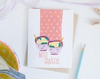 Miso Grateful Greeting Card - Food Pun