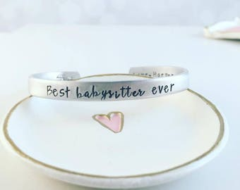 Best Babysitter Ever Custom Hand Stamped Cuff Bracelet - Hand Stamped Jewelry - Stacking Bracelets - Care Giver - Babysitter Gift - Nanny