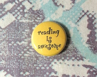 Reading is Awesome Pinback Button or Magnet
