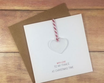 With Love to my Fiance at Christmas Time // Christmas Card with Frosted Perspex Love Heart Tree Decoration