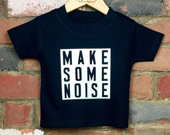 Make Some Noise T-Shirt, Baby and Toddler Tee, Boxed kids Infant Slogan Tee, Black and White Baby Tee, Unique Baby Shower Gift, Baby Clothes