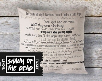 Shaun of the Dead movie quote pillow cover 18x18inch - movie quotes - washable pillow cover - fiber arts - home textiles - eco inks - mature