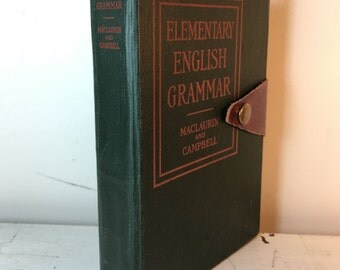 "Upcycled Vintage Hardcover Notebook ""Elementary English Grammar"""