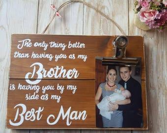 Best Man Wedding Sign with photo holder