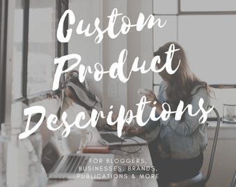 Custom Product Descriptions – Copywriting – Brand Content – SEO Help – Writing Service – Ecommerce Website – Shop Help