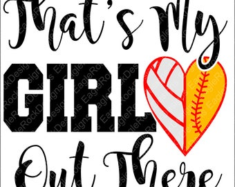 That's My Girl| Volleyball| Softball|SVG| DXF| EPS| Png| Cut File| Volleyball Mom| Softball Mom| Heart| Silhouette| Cricut| Instant Download