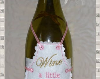 ITH In The Hoop Wine A Little Bottle Apron Machine Embroidery Design Pattern  4x4  by Titania Creations. Instant Download