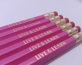 Live & Learn Hexagon Pencils   Deep Pink Pencils   Fun Pencils   Motivational Quotes   Inspirational Quotes   USA Made-NON Toxic #2 Pencils