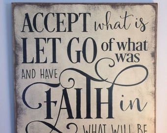 "Accept What Is Inspirational Primitive Wall Sign 18""x18"""