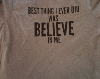 Believe in ME T-Shirt