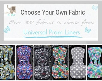 Choose Your Own Fabric Universal Pram Liner - Great Baby Shower Gift - Customise with over 300 fabrics