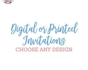 Digital or Printed Invitations